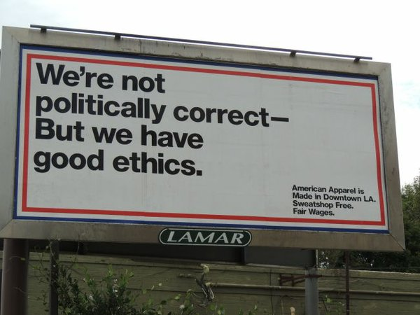 American Apparel Billboard Politically Correct Ad - Viral Offline Advertising
